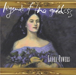 Legends of the Goddess CD by Laura Powers
