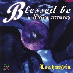Blessed Be A Wiccan Ceremony CD by Leahmoin