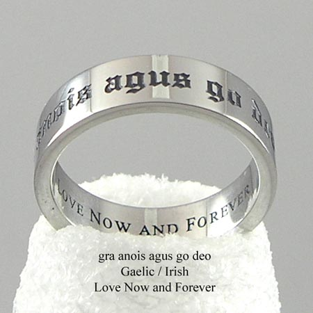 LOVE NOW AND FOREVER RING  Written in Gaelic