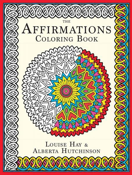 Louise Hays AFFIRMATIONS COLORING BOOK