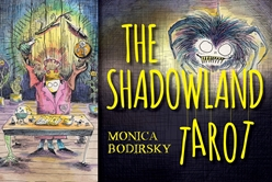 Preorder, save 15%!!! Shadowland Tarot by Monica Bodirsky Shadowland Tarot by Monica Bodirsky