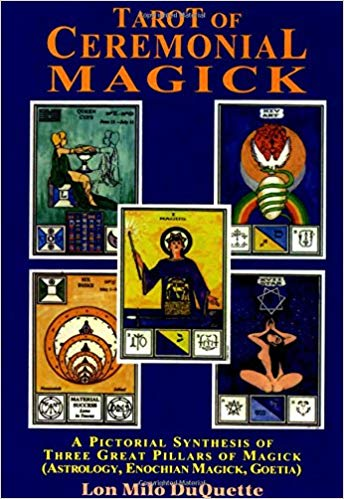Tarot of Ceremonial Magick by Lon Milo DuQuette Companion Book   Tarot of Ceremonial Magick by Lon Milo DuQuette
