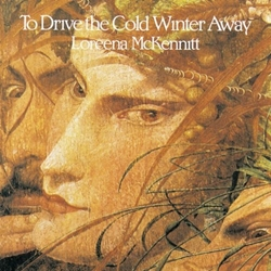 To Drive The Cold Winter Away CD Loreen McKennitt